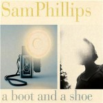 A boot and shoe -  Sam Phillips