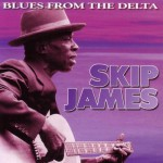 Blues from the Delta - Skip James
