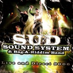 2006-SUD-SOUND-SYSTEM-E-BAG-A-RIDDIM-BAND-LIVE-AND-DIRECT-2006