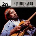 20th Century Masters - The Millennium Collection  The Best of Roy Buchanan