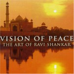 Vision Of Peace, RAVI SHANKAR