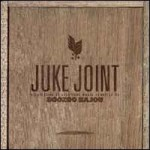 Juke+Joint+by+Boozoo+Bajou