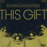 Sons_y_Daughters-This_Gift-Frontal