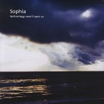 Sophia+-+Technology+Won't+Save+Us+-+LP+RECORD-383816