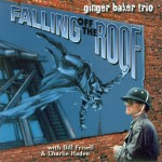 ginger_baker_trio_with_bill_frisell_and_charlie_haden_-_falling_off_the_roof_-_front